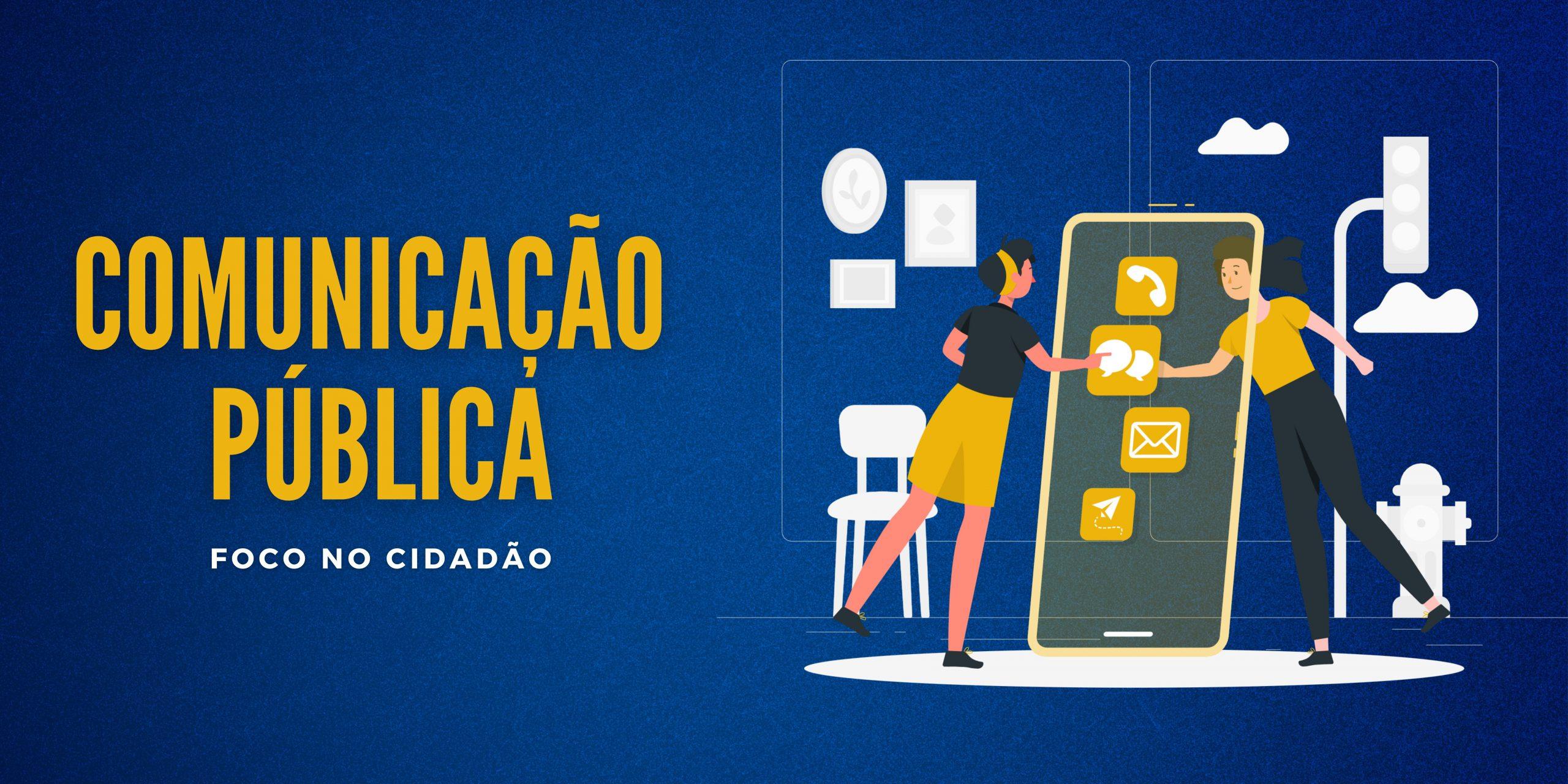 Comunicação Pública: foco no cidadão